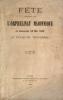 Fête célébrée par l'Orphelinat maçonnique le dimanche 26 mai 1889 au Palais du Trocadéro..
