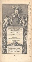 Horologium auxiliaris tutelaris Angeli.. Drexel, Jérémie (en latin, Drexelius) :