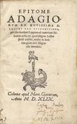 Epitome Adagiorum ex novissima D. Erasmi Rot. recognitione, per Eberhardum Tappium ad numerum Chiliadum aucta ; et, quod diligers lector facile ...