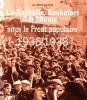 La Rochelle, Rochefort et l'Aunis sous le Front populaire, 1936-1938.. BLAIZEAU (Jean-Michel).
