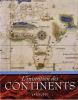 L'Invention des continents.. GRATALOUP (Christian).