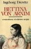 Bettina von Arnim. Romantisme, révolution, utopie.. DREWITZ (Ingeborg).