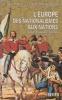 L'Europe, des nationalismes aux nations : Italie, Espagne, Irlande.. GUILLAUME (André), Jean-Claude LESCURE et Stéphane MICHONNEAU.