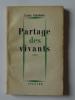 Partage des vivants, roman. CALAFERTE Louis