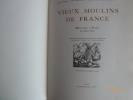 Vieux Moulin de France.. PICOT, Henry - Pierre VALADE.