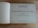 Les Désastres de la Guerre. Introduction par Antonina Vallentin.. GOYA, Francisco De.