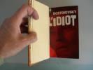 L'Idiot.. DOSTOIEVSKI, Fedor Mikhailovitch.