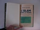 L'Islam dans le Monde.. PELLEGRIN, Arthur.