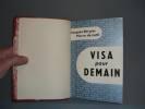 Visa pour Demain.. BERGIER, Jacques  -  LATIL, Pierre de.