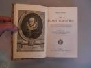Les Dames Galantes. Nouvelle Edition publiées d'après les Manuscrits de la Bibliothèque Nationale, avec les Principales Variantes, une Introduction, ...