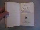 Faust et le Second Faust. Traduction de Gérard de Nerval. Texte établi avec relevé de Variantes et Notes par Maurice Allemand.. GOETHE, Johann ...
