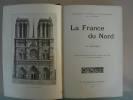 La France du Nord. La France de l'Ouest. La France de L'Est. La France du Sud-Est. La France du Sud-Ouest.. BROSSARD, Charles.