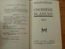 Croisière Blanche.. VERCEL, Roger.