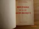 Le Crapouillot. Histoire de la III ième République. GALTIER-BOISSIERE, Jean.