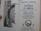 Relation Complète du Naufrage de la Frégate La Méduse Faisant Partie de l'Expédition du Sénégal en 1816.. CORREARD, A. - SAVIGNY, H. - D'ANGLAS DE ...