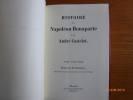 Histoire de Napoléon Bonaparte. Edition du Bi-Centenaire. Tome 3. Brumaire, Juin 1799 à Juin 1800.. CASTELOT, André.