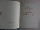 Les Vies des Dames Galantes de son Temps. D'après Maurice Rat.. BRANTOME, Pierre de Bourdeille, Seigneur de. - André HUBERT.