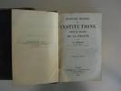 Dictionnaire Historique des Institutions Moeurs et Coutumes de La France.. CHERUEL, Adolphe.