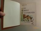 Le Bœuf Clandestin.. AYME, Marcel. - Maurice LEROY.