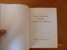 De MOIRA à LA CHAMBRE DU FOND. Collection complète en 20 volumes. Prix Littéraire Prince Pierre de Monaco avec Illustrations Originales. Journal en ...