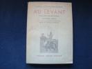 AU LEVANT .. [LIBAN] CLEMENT-GRANDCOURT Général .