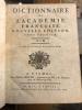 DICTIONNAIRE DE L'ACADÉMIE FRANÇAISE (2 tomes) A-K; L-Z .