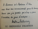 VOYAGE / LE CREPUSCULE D'ELSENEUR. André Bellessort Bel envoi !