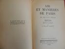 AIR ET MANIÈRES DE PARIS au fil d'un siècle . P.Bessant Massenet