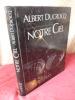 ASTRONOMIE / NOTRE CIEL . Albert Ducrocq