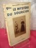 LE MYSTÈRE DU SOURCIER.  Abbé Lambert & Joseph Gaillard