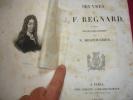 ŒUVRES DE J.F REGNARD  suivie des oeuvres de N.Destouches. J.F REGNARD