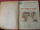 L'Escadre Rodjestvensky  Octobre 1904- Mai 1905  SUR LE CHEMIN DU SACRIFICE. W.Sémenoff