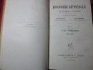HISTOIRE GÉNÉRALE DU IVe SIÈCLE A NOS JOURS. Ernest Lavisse & Alfred Rambaud
