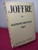 JOFFRE. Raymond Recouly