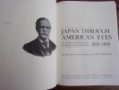 Japan through american eyes The journal of Francis Hall Kanagawa and Yokohama 1859-1866. F.G. Notehelfer