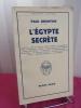 L'Égypte secrète. Paul Brunton