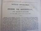 Oeuvres complètes de Pierre de Bourdeille, Abbé séculier de Brantome & d'André, Vicomte de Bourdeille.  . Pierre de Bourdeille
