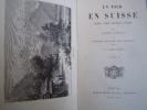 Un tour en Suisse. Histoire, science, monuments, paysages.. Jacques Duverney