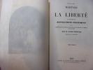 Panthéon des Martyrs de la liberté ou histoire des Révolutions politiques et des personnages qui se sont dévoués pour le bien et la liberté des ...