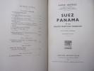 Suez, Panama et les routes maritimes mondiales  . André Siegfried