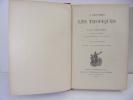 A Travers les Tropiques (Madère - La Trinité - Au Vénézuéla - La Jamaïque - Les Bahamas - Les Bermudes - etc ).. Lady Brassey