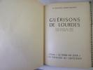 LES GUÉRISONS DE LOURDES. Joseph Belleney