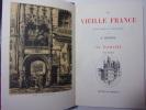 La Touraine & Anjou. La Vieille France. Robida