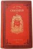 Le Livre du chasseur. Dessins de Riballier.. ( CHASSE ) - DIGUET Charles.