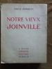 NOTRE VIEUX JOINVILLE..  HUMBLOT (EMILE)