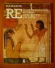 Ré, le mythe et le culte du soleil dans l'Egypte ancienne.. GRYSE Bob (de)