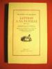Lettres à sa Famille (1809 - 1850) comprenant une série de lettres de Madame de Balzac à son Fils. Publiées avec une Introduction et des Notes de ...