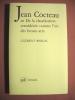 Jean Cocteau ou De la claudication considérée comme l'un des beaux-arts.. COCTEAU Jean-BORGAL Clément (étude de)