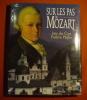 Sur les pas de Mozart (dédicacé).. DES CARS Jean-PFEFFER Frédéric