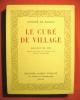 Le Curé de village. Dessins de OKI gravés sur bois en couleurs par Etienne K. Heywand.. BALZAC Honoré (de)